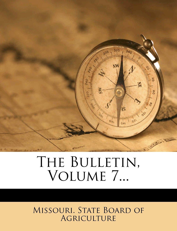 Download The Bulletin, Volume 7... PDF
