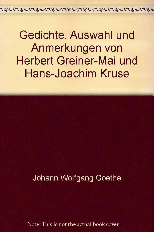 Gedichte Auswahl Und Anmerkungen Von Herbert Greiner Mai