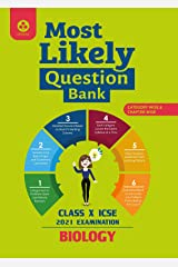 Most Likely Question Bank for Biology: ICSE Class 10 for 2021 Examination Kindle Edition