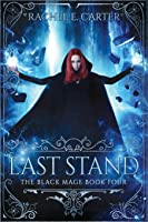 Last Stand (The Black Mage Book