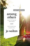 Among Others: A Novel (Hugo Award Winner - Best Novel)