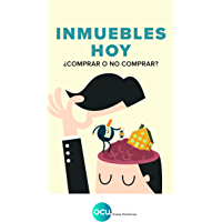 INMUEBLES HOY: ¿Comprar o no comprar?