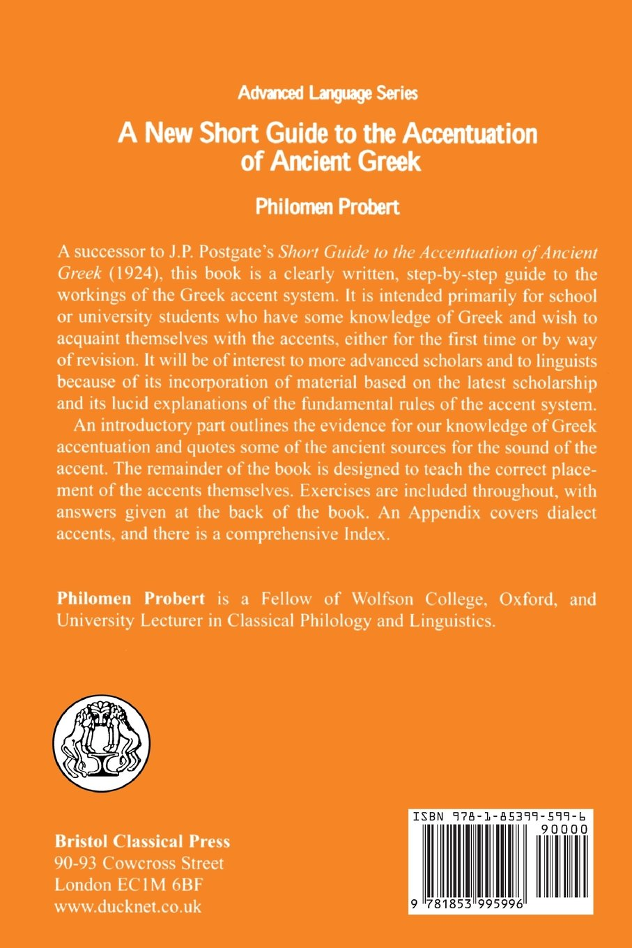 New Short Guide to the Accentuation of Ancient Greek (BCP Advanced Greek & Latin Language) by Brand: Bristol Classical Press