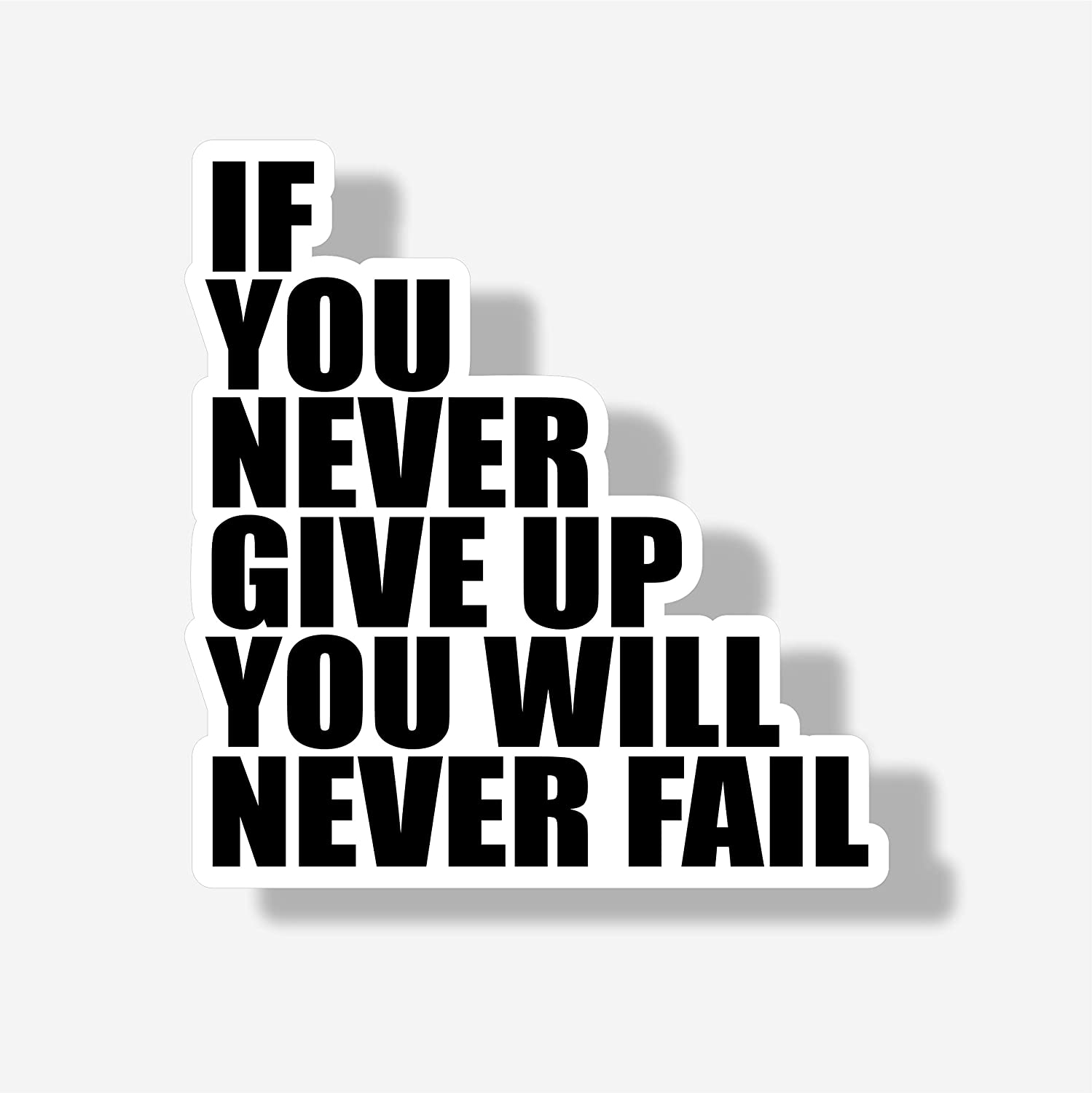 Never Give Up Decal Motivational Inspirational Quote for Laptop or Car