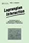 Lagrangian Interaction: An Introduction To Relativistic Symmetry In Electrodynamics And Gravitation (Brooks/Cole Series in Educational)