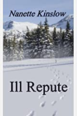 Ill Repute Kindle Edition