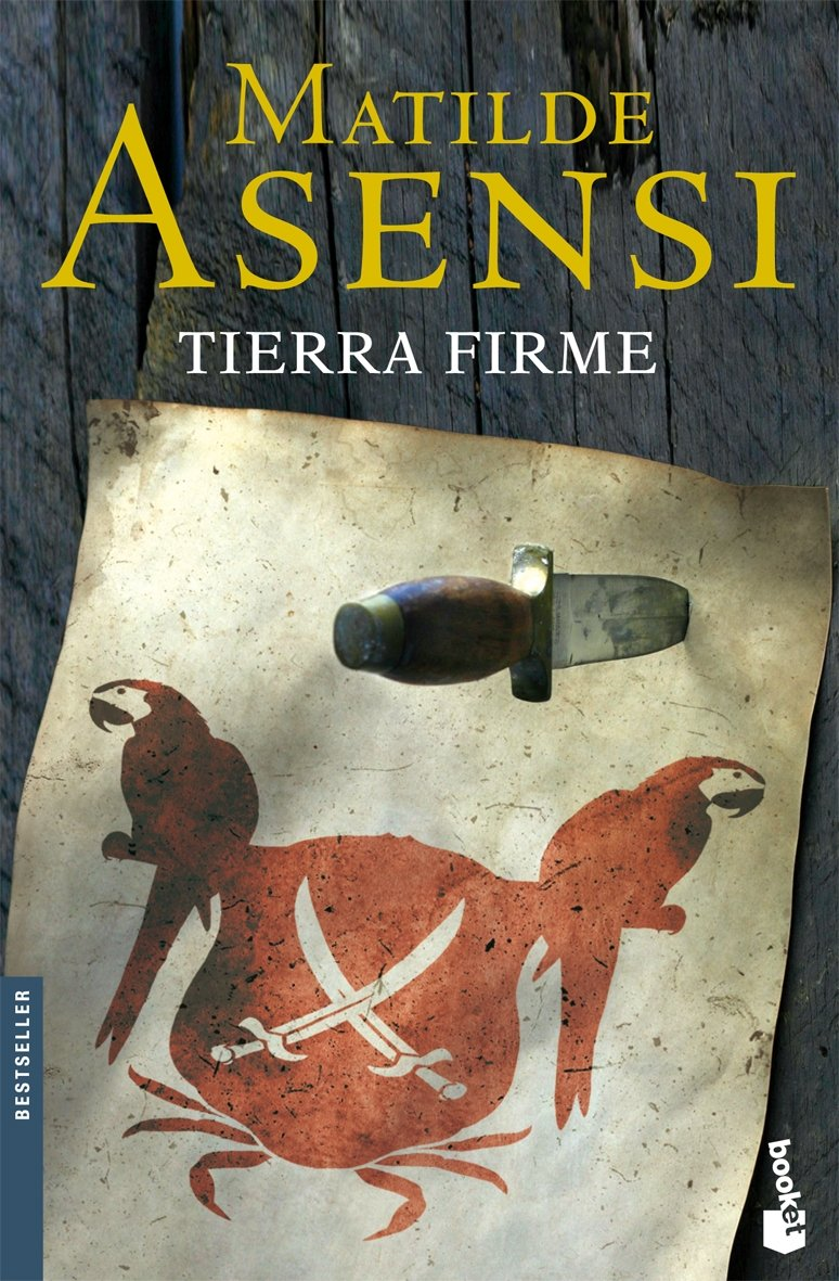 Tierra firme (Biblioteca Matilde Asensi): Amazon.es: Matilde Asensi: Libros