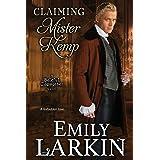 Claiming Mister Kemp (Baleful Godmother Historical Romance Series ~) (Volume 4)