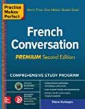 Practice Makes Perfect French Convo