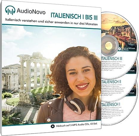 Audionovo Italienisch I Iii In Nur 3 Monaten Schnell Und Einfach
