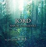 JORD~KABUKI Collection Vol.2~