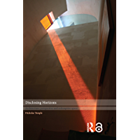 Disclosing Horizons: Architecture, Perspective and Redemptive Space (English Edition)