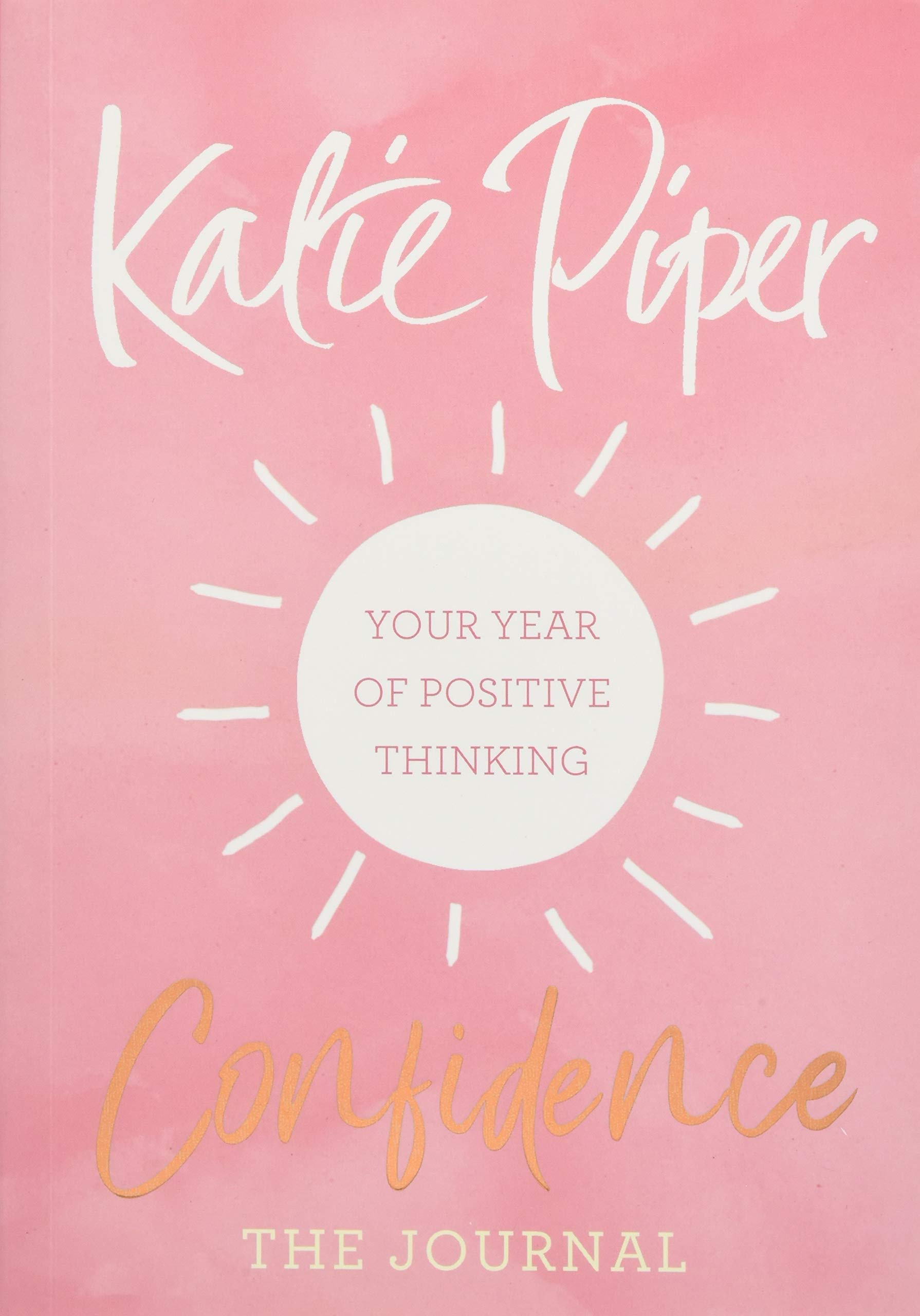 Confidence The Journal  Your Year Of Positive Thinking