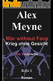 Die Testpilotin (War without Face - Krieg ohne Gesicht 2)