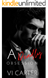 A Deadly Obsession: Dark Romance Suspense (The Obsessed Duet Book 1)