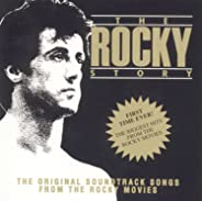 The Rocky Story: The Original Soundtrack Songs From The Rocky Movies (Soundtrack Anthology)