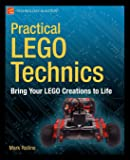 Practical LEGO Technics: Bring Your LEGO Creations to Life (Technology in Action)