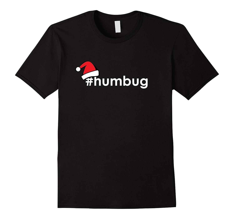 #humbug shirt, Funny Bah Hum Bug Christmas Santa Hat Gift-Art