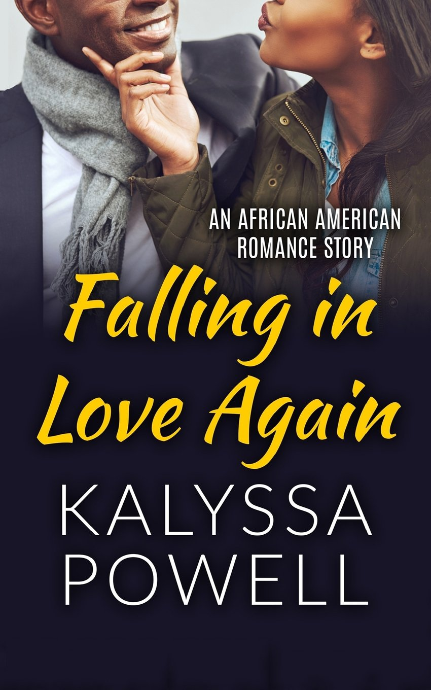 Falling in Love Again: An African American Romance Story (Real Love for the Soul) (Volume 2) PDF