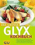 Das grosse GLYX Kochbuch