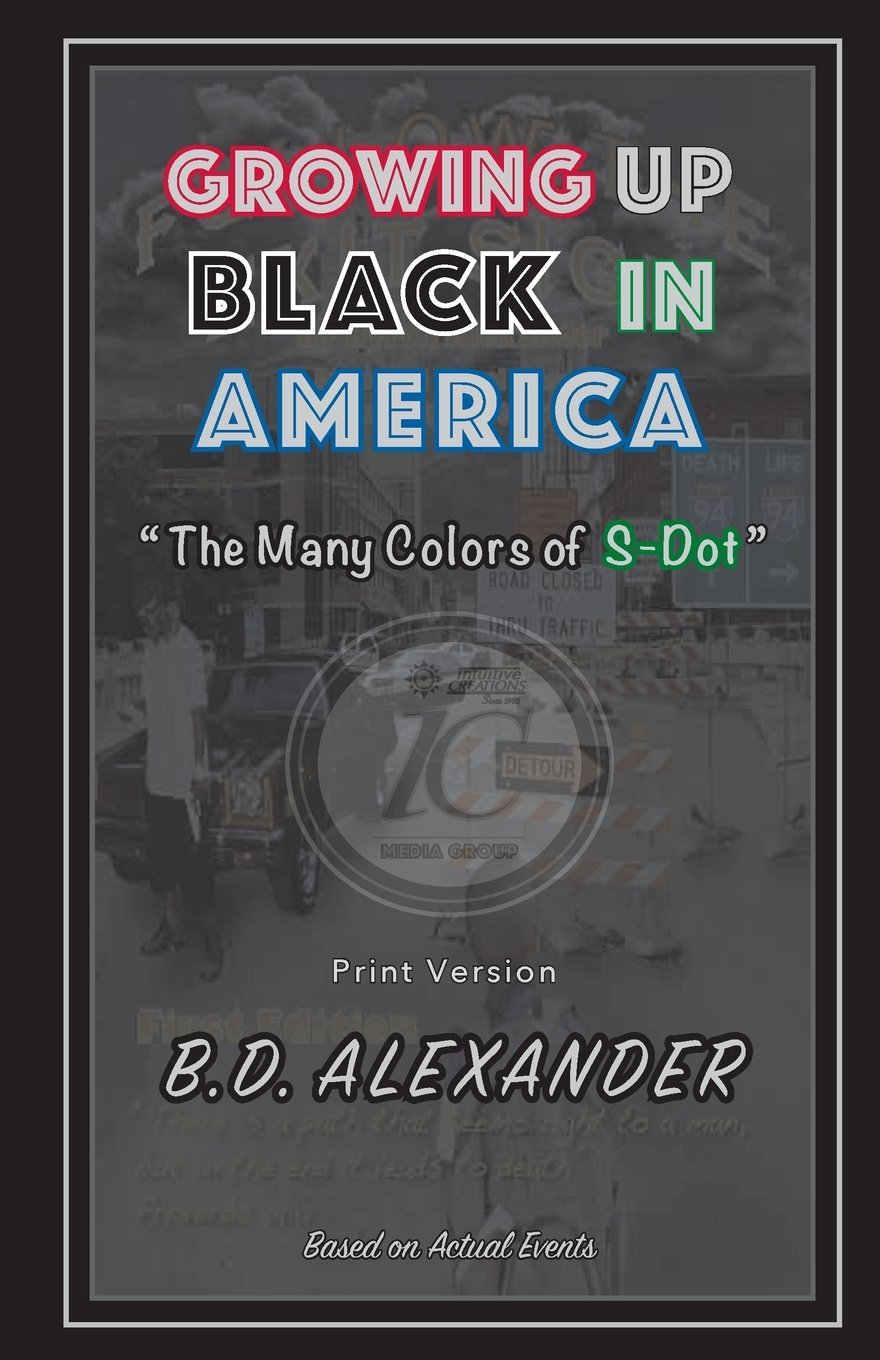 Growing Up Black in America: The Many Colors of S-Dot (Follow the Exit Sign) pdf epub