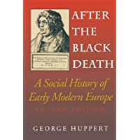 After the Black Death, Second Edition: A Social History of Early Modern Europe