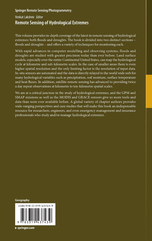 remote sensing of hydrological extremes springer remote sensing remote sensing of hydrological extremes springer remote sensing photogrammetry amazon co uk venkat lakshmi 9783319437439 books