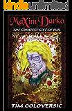 Maxim Darko The Greatest Gift of Evil: A Vampire Chronicle