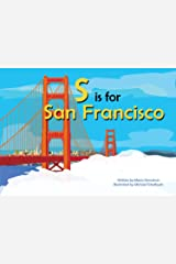 S is for San Francisco (Alphabet Cities) Board book