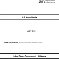 Army Tactics, Techniques, and Procedures ATTP 1-19 (FM 12-50) U.S. Army Bands book cover