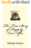 The True Story of Happily Ever After