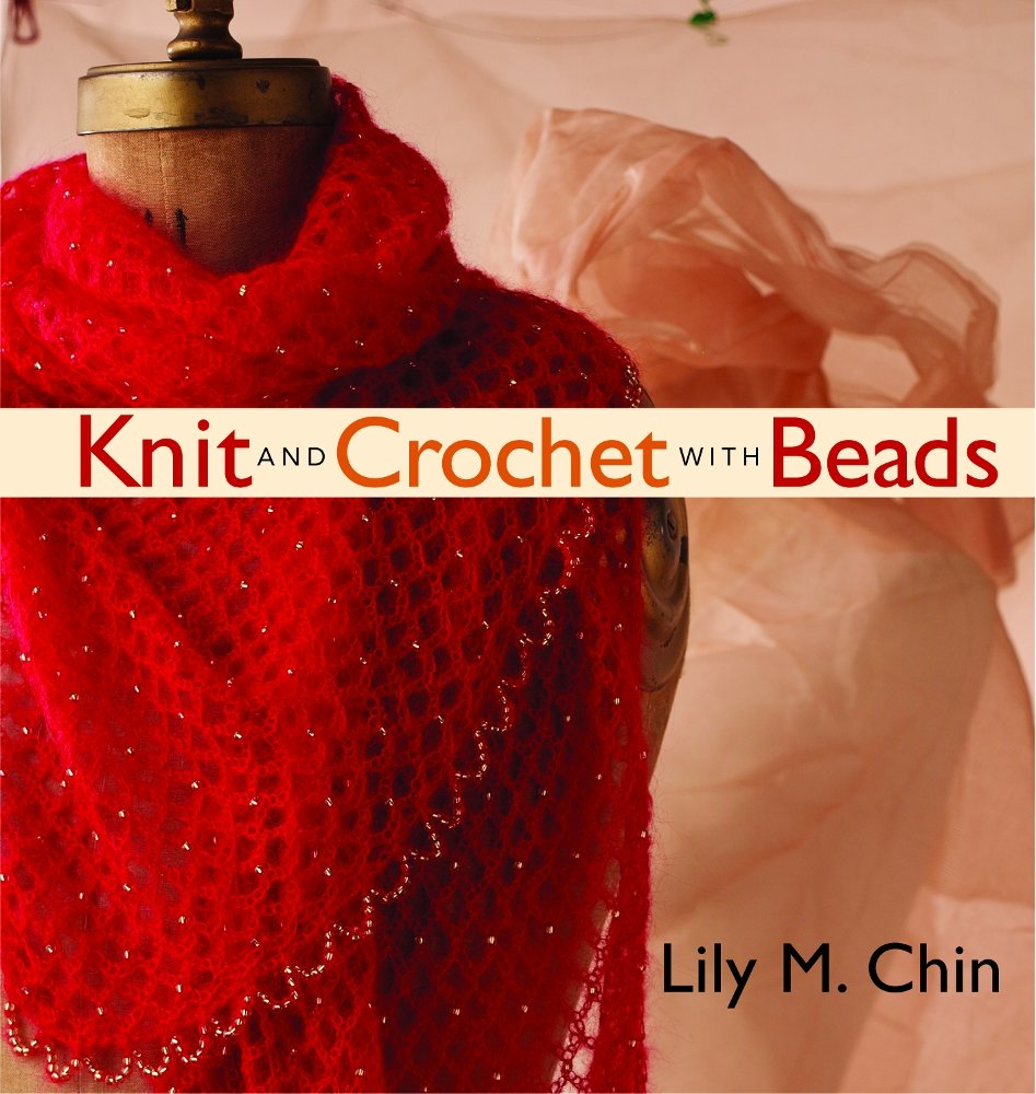 Knit and crochet with beads lily chin 9781931499446 amazon knit and crochet with beads lily chin 9781931499446 amazon books bankloansurffo Gallery