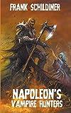 Napoleon's Vampire Hunters
