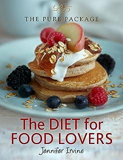 Pure package the balance diet amazon jennifer irvine the diet for food lovers the pure package forumfinder Choice Image