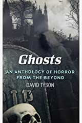 Ghosts: An Anthology of Horror from the Beyond Paperback