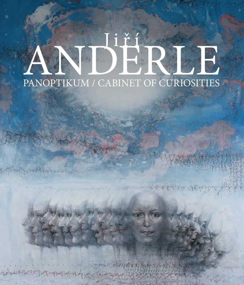 Read Online Jirí Anderle. Panoptikum: Cabinet of Curiosities PDF