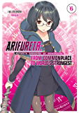 Arifureta: From Commonplace to World's Strongest Volume 6 (English Edition)