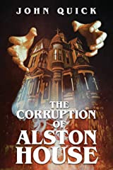 The Corruption of Alston House Paperback