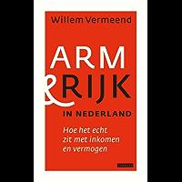 Arm en rijk in Nederland: hoe het echt zit met inkomen en vermogen