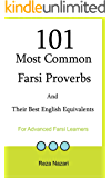 101 Most Common Farsi Proverbs and  Their Best English Equivalents: For Advanced Farsi Learners