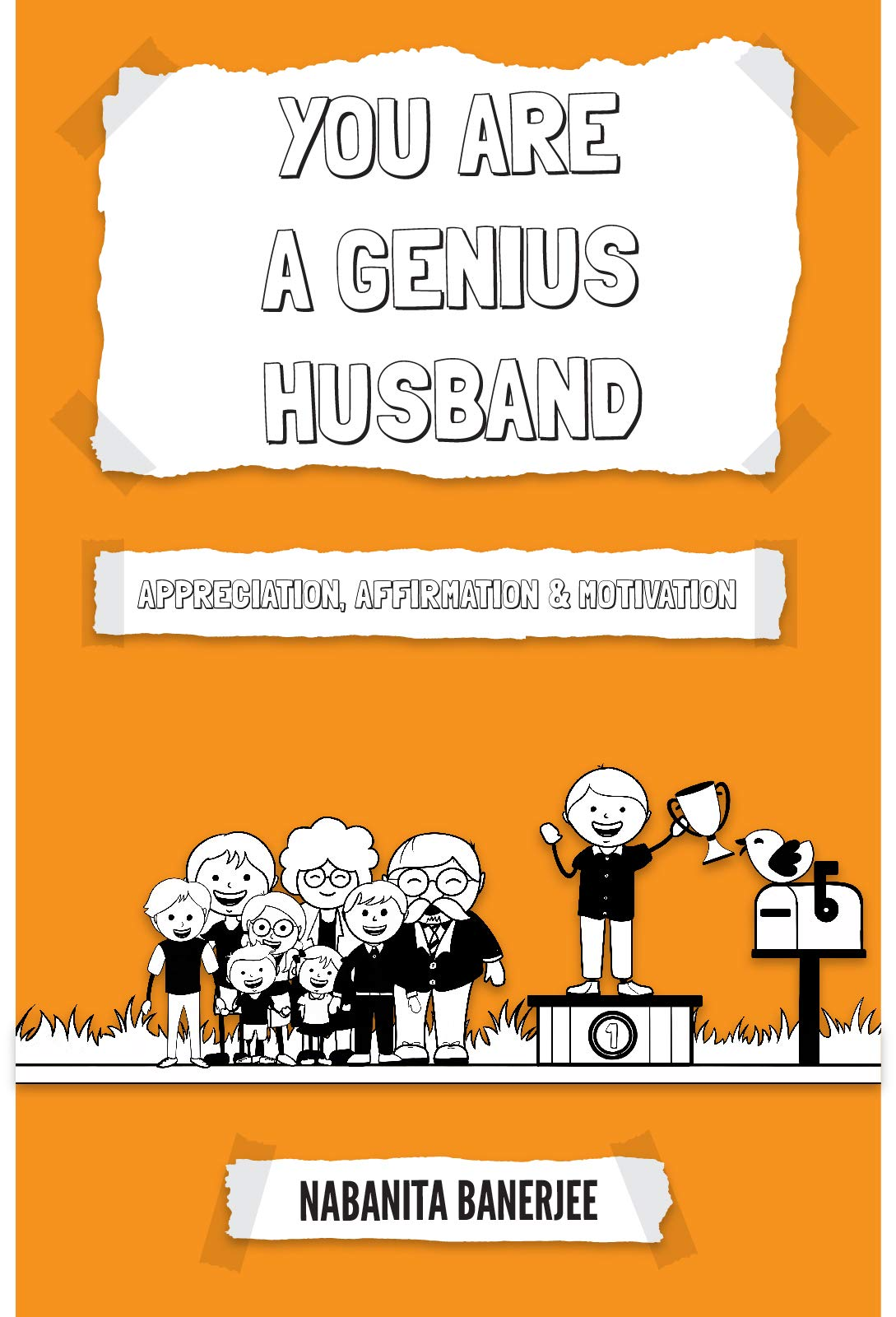 You Are a Genius Husband: Are you a wife who has a great feeling for her husband but not expressing that? (You Are Genius Book 8) (English Edition)
