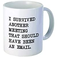I survived another meeting... should have been an email - Funny coffee mug by Donbicentenario...