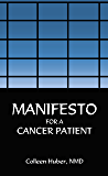 Manifesto For A Cancer Patient