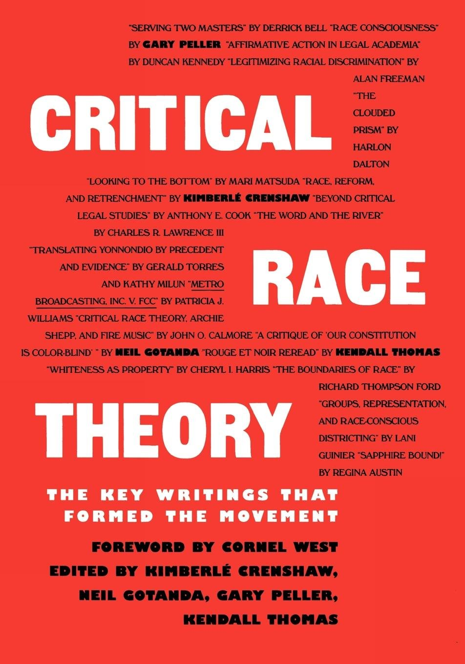 Critical Race Theory: The Key Writings That Formed the Movement by The New Press