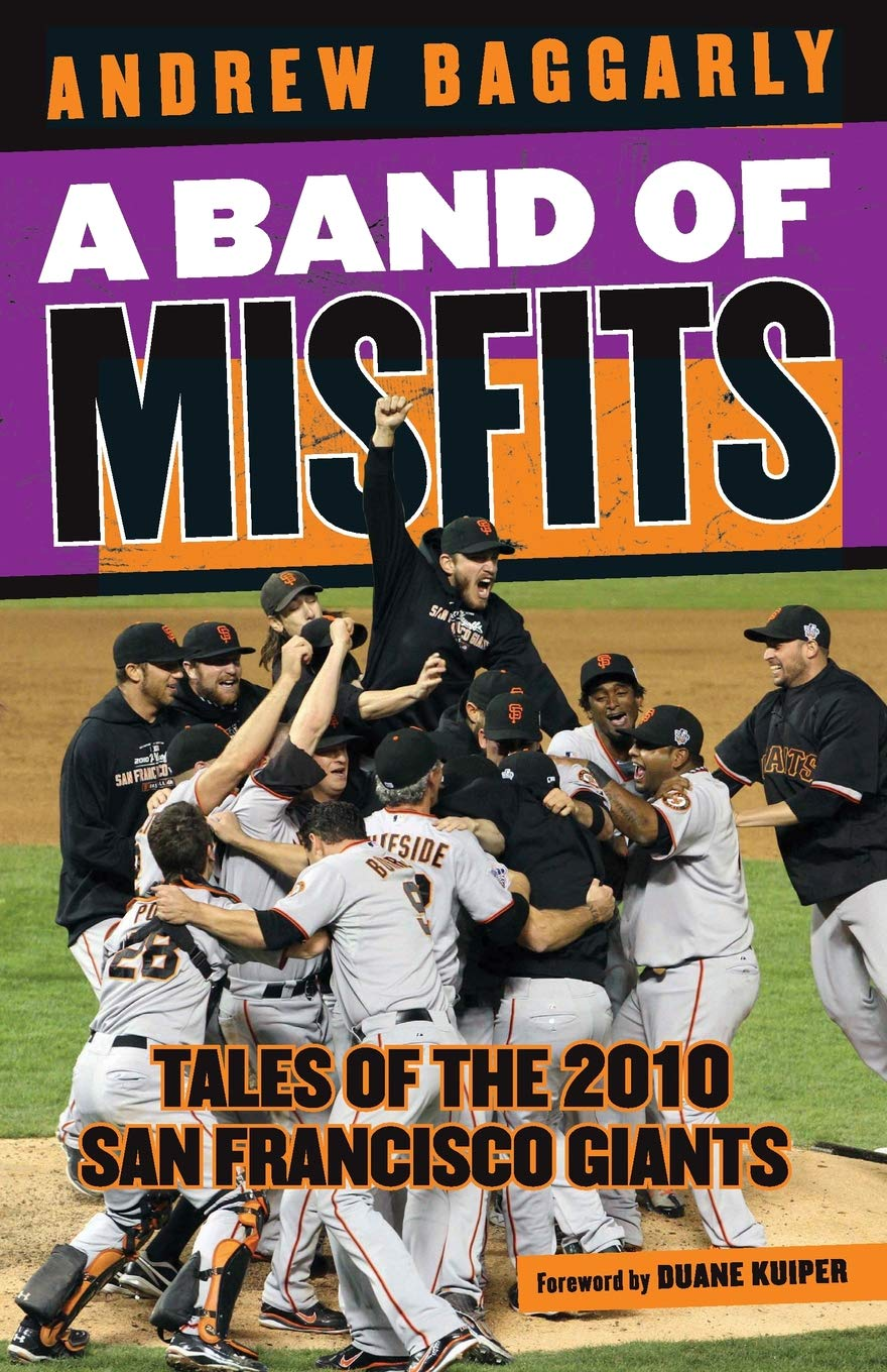 A Band of Misfits: Tales of the 2010 San Francisco Giants PDF