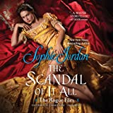The Scandal of It All: The Rogue Files (Rogue Files, Book 2)