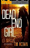 Dead End Girl: A Gripping Serial Killer Thriller (Violet Darger FBI Thriller Book 1)