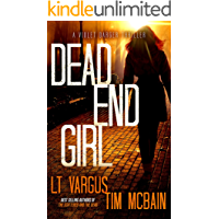 Dead End Girl: A Gripping Serial Killer Thriller (Violet Darger Book 1) book cover