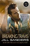 Breaking Travis (The West Series Book 5)