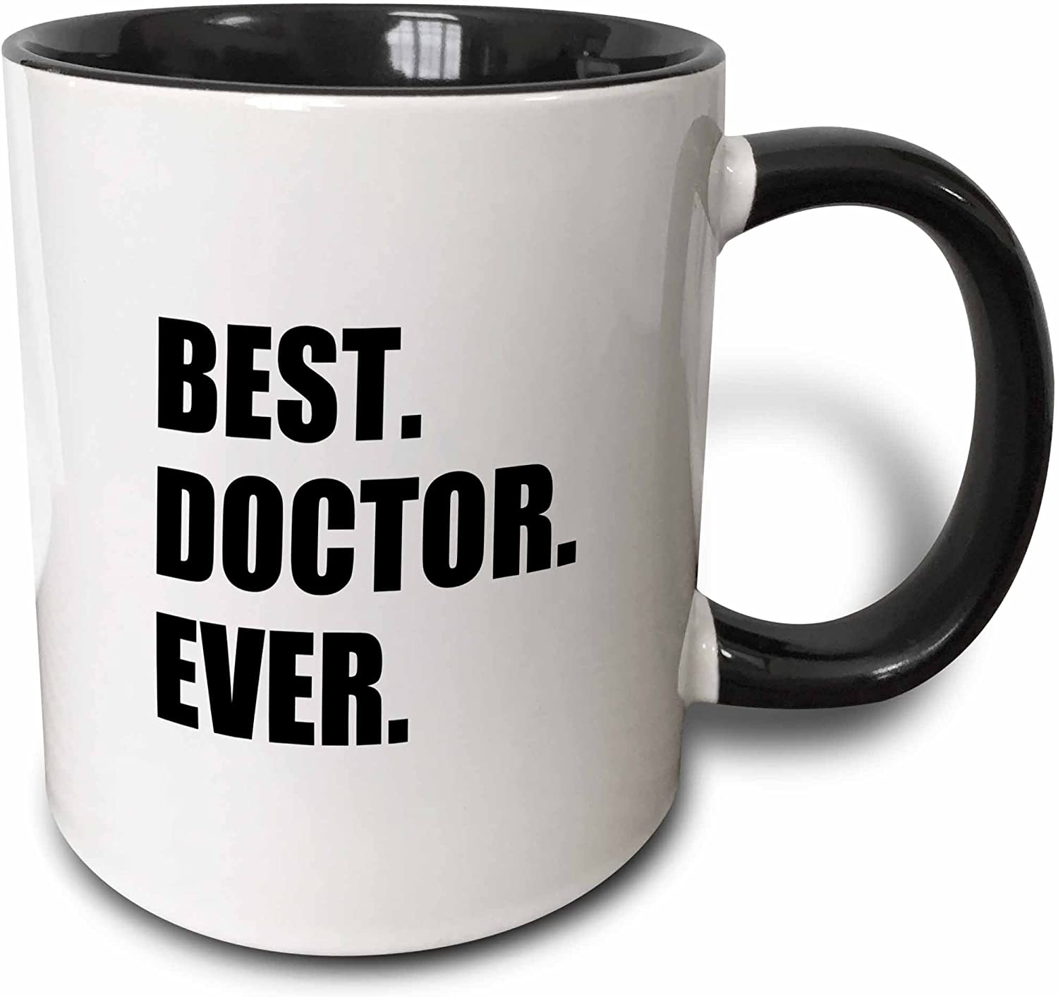 3dRose Best Doctor Ever - Fun Job Pride Gift For Gps Specialist Drs And PhDs Two Tone Mug, 11 oz, Black